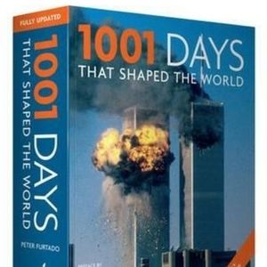 Book - 1001 Days That Shaped the World